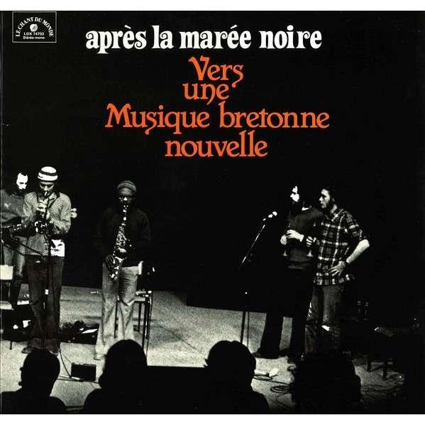 francois tusques Après La Marée Noire - Vers Une Musique Bretonne Nouvelle
