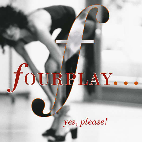 fourplay Yes, Please!