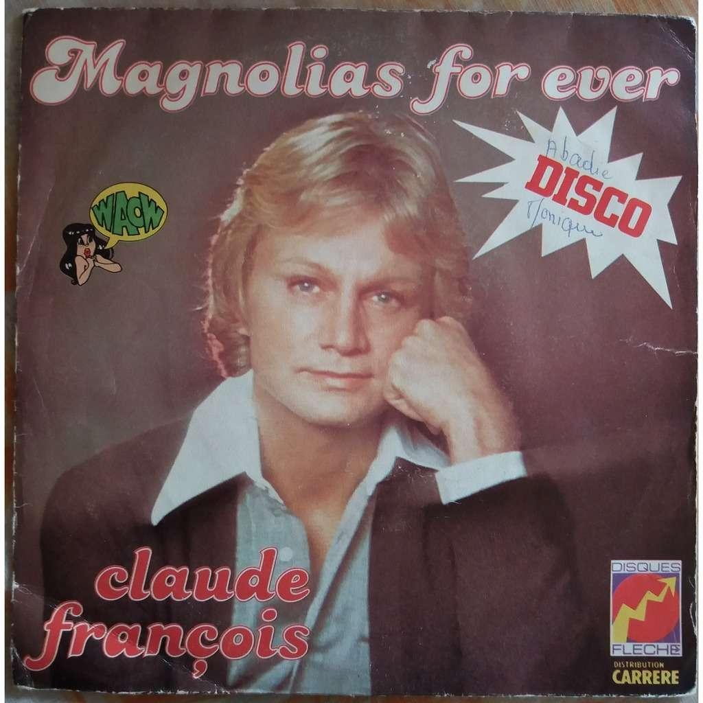 Claude François - Magnolias For Ever Claude François - Magnolias For Ever - je t'aime tellement