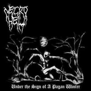 NECROHELL Under The Sign of a Pagan Winter