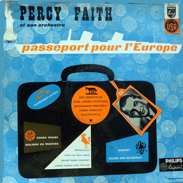 percy faith and his orchestra Passeport pour l'Europe