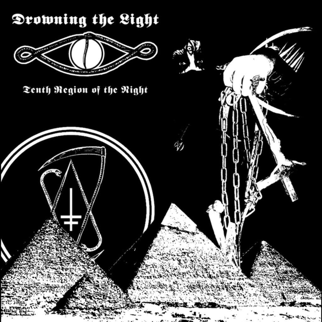 DROWNING THE LIGHT Tenth Region of the Night / Paradise Slaves