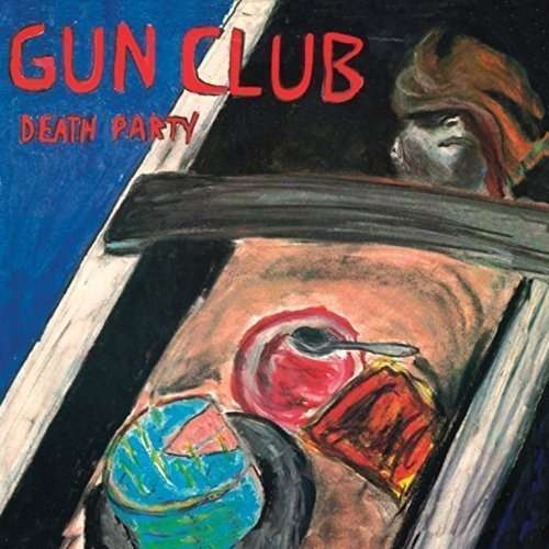 The Gun Club Death Party