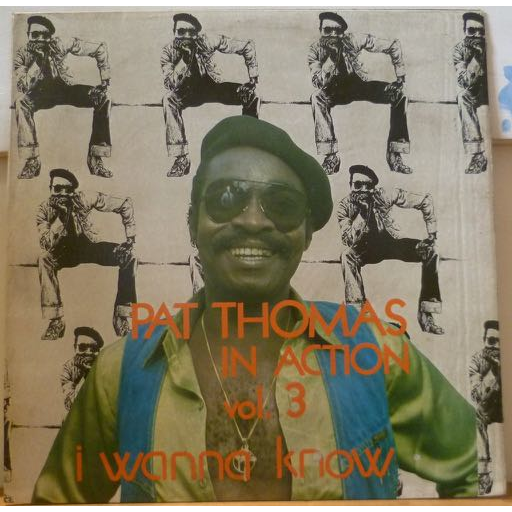 PAT THOMAS In action vol. 3 - I wanna know