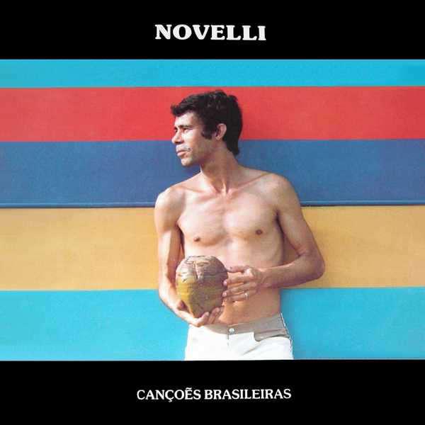Novelli Canções Brasileiras