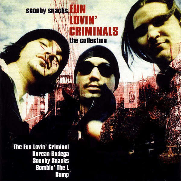 fun lovin' criminals Scooby Snacks - The Collection