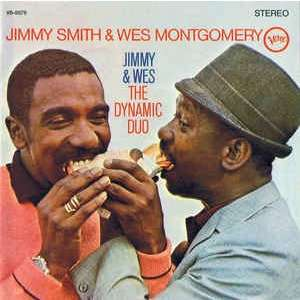 jimmy smith & wes montgomery Jimmy & Wes - The Dynamic Duo