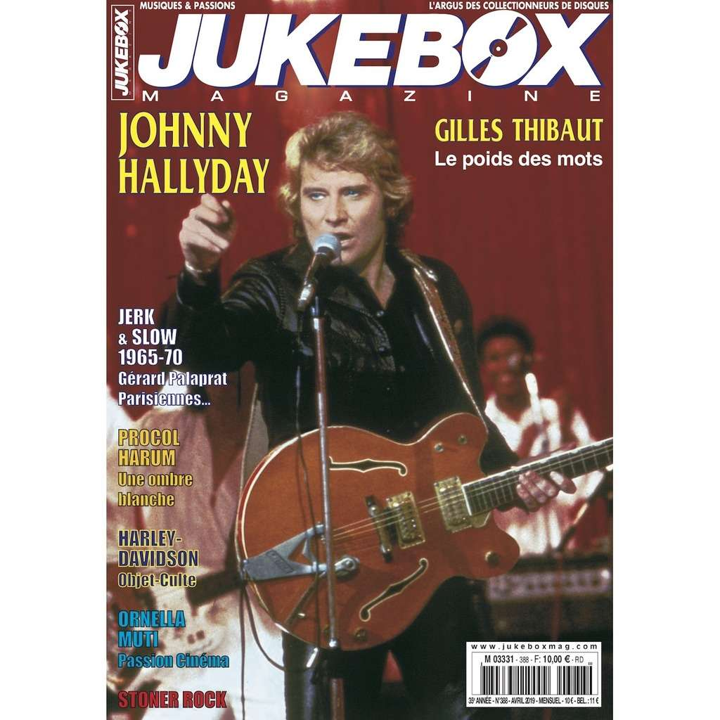 N°388 (AVRIL 2019) JOHNNY HALLYDAY MAGAZINE - JUKEBOXMAG.COM