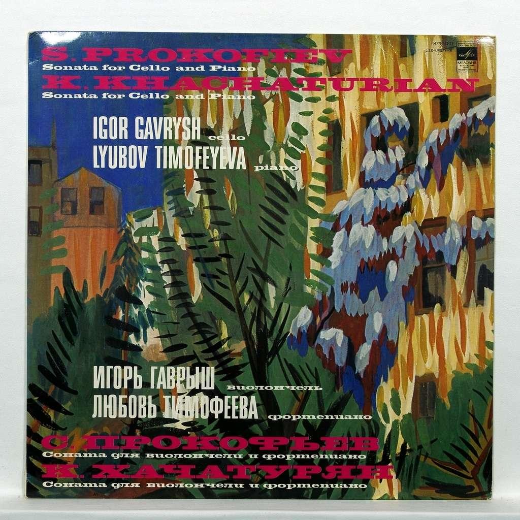 Igor Gavrysh / Lyubov Timofeyeva Prokofiev & Khatchaturian : Sonatas for cello & piano