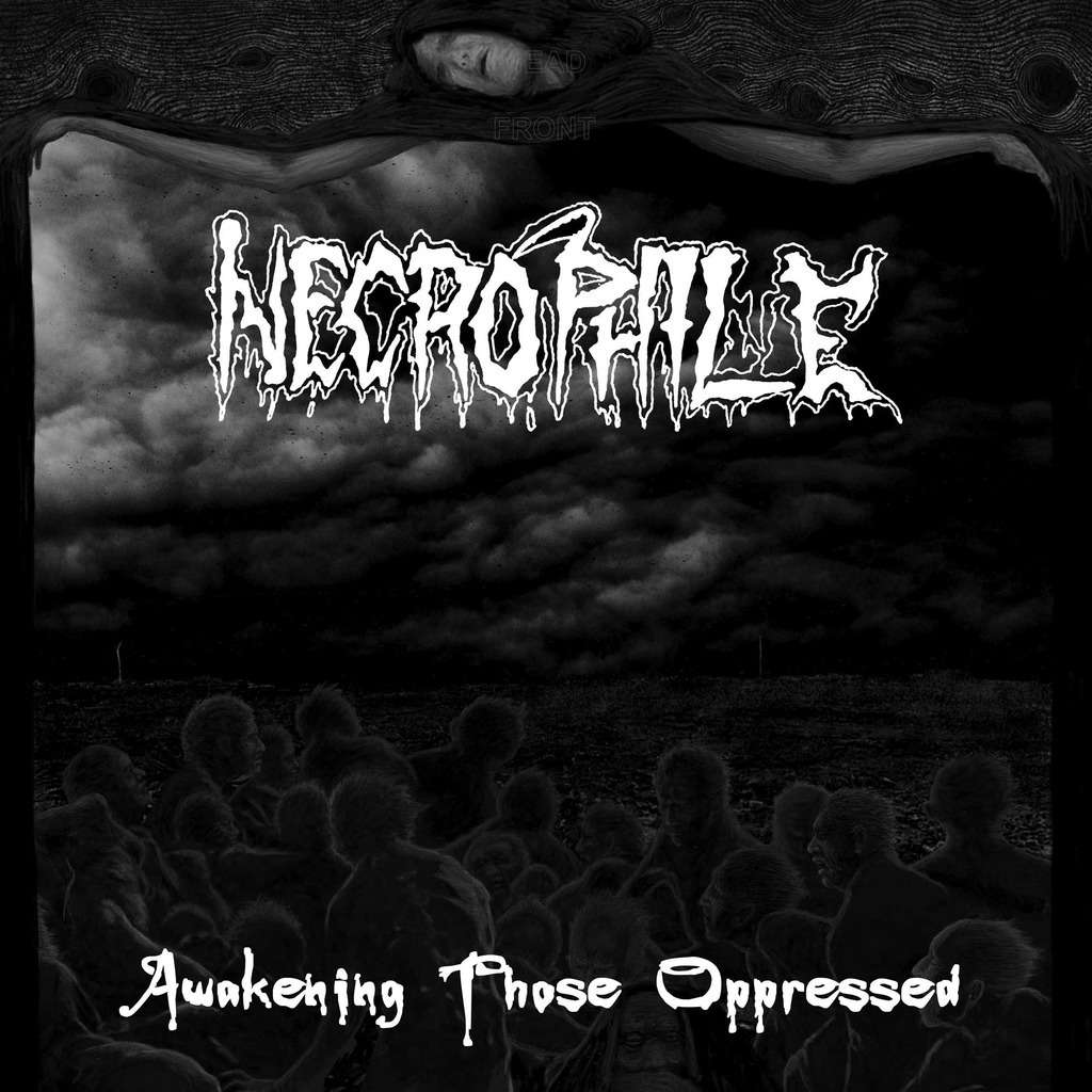 NECROPHILE Awakening Those Oppressed. Black Vinyl
