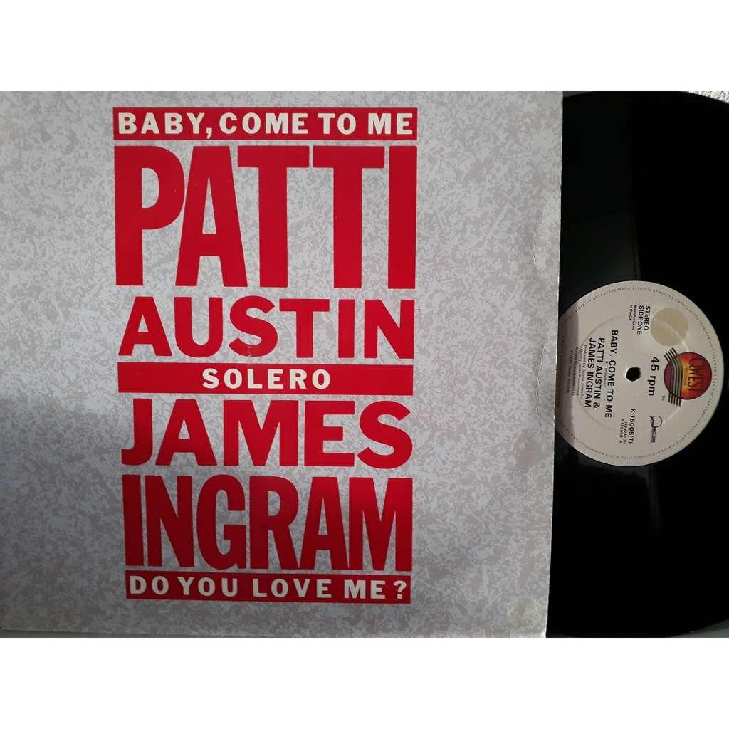 james ingram / patti austin baby come to me / solero