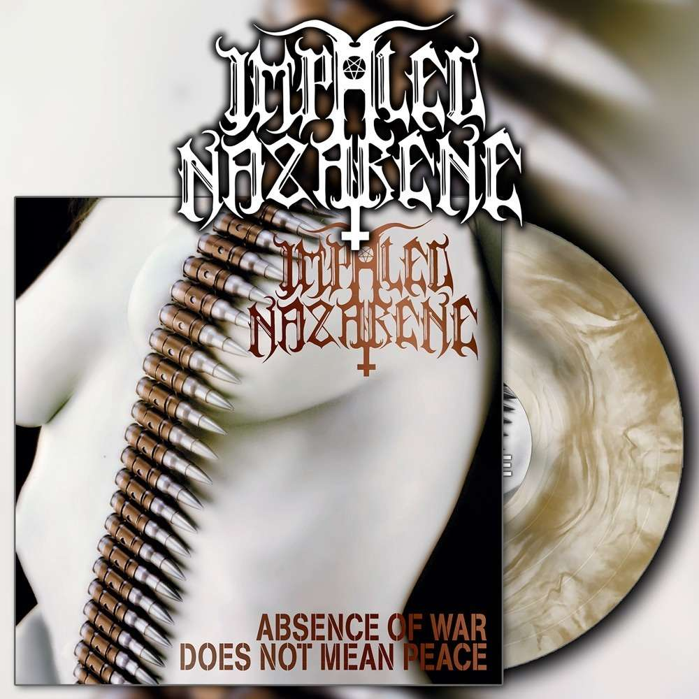 IMPALED NAZARENE Absence of War Does Not Mean Peace. Gold Galaxy Vinyl