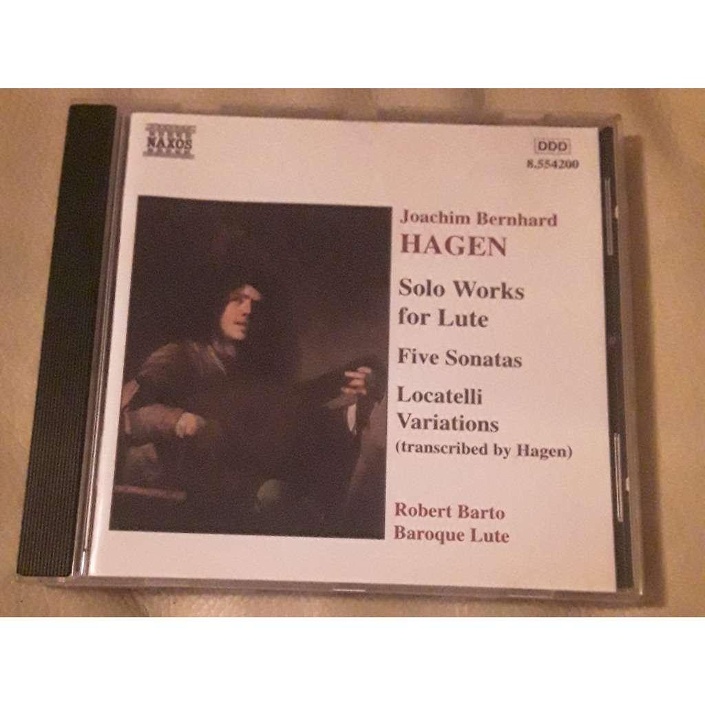 Joachim Bernhard Hagen, Robert Barto, Baroque Lute Solo works for lute - five sonatas - Locatelli variations