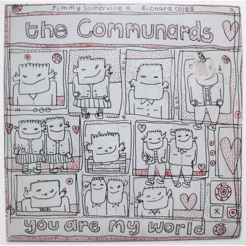 COMMUNARDS YOU ARE MY WORLD / BREADLINE BRITAIN