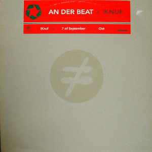 An Der Beat – !Knuf / 7 Of September/ Out