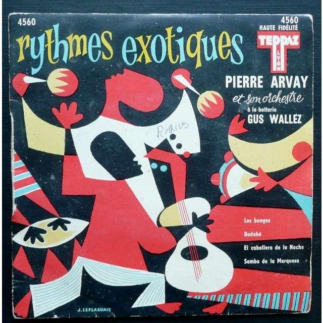 Pierre Arvay Rythmes Exotiques - Los Bongos