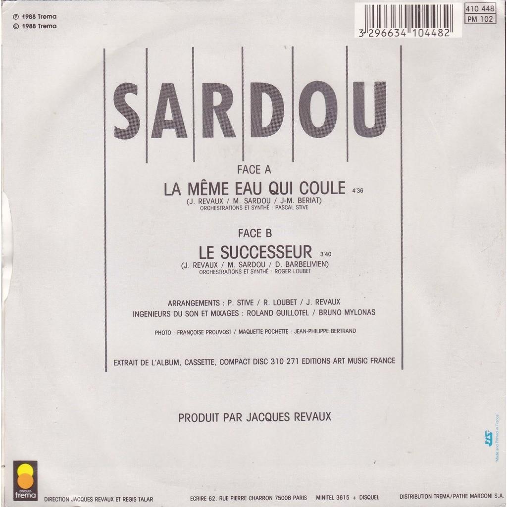 Michel Sardou La même eau qui coule / Le Successeur