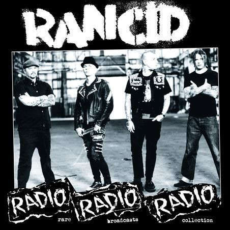 Rancid Radio Radio Radio: Rare Broadcasts Collection (lp)