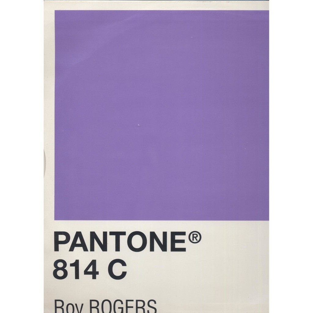Roy Rogers Pantone 814 C ( Falling In Love / My Supa' Love )