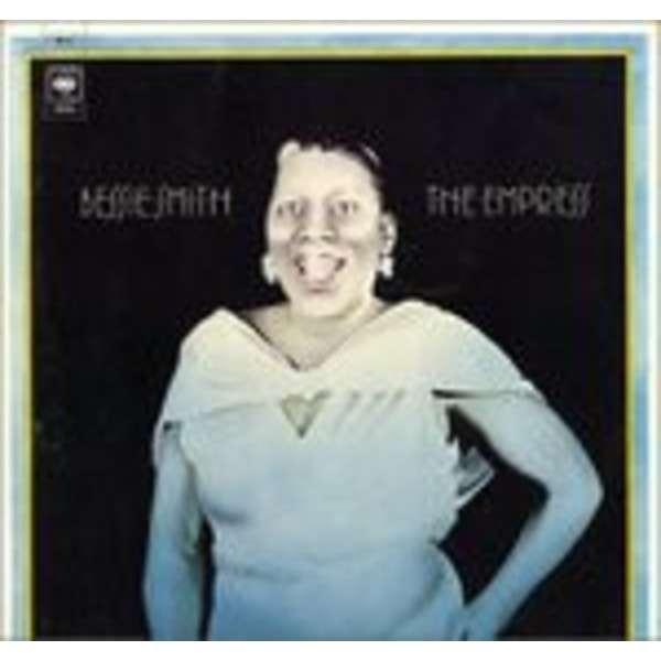 Bessie Smith The Empress