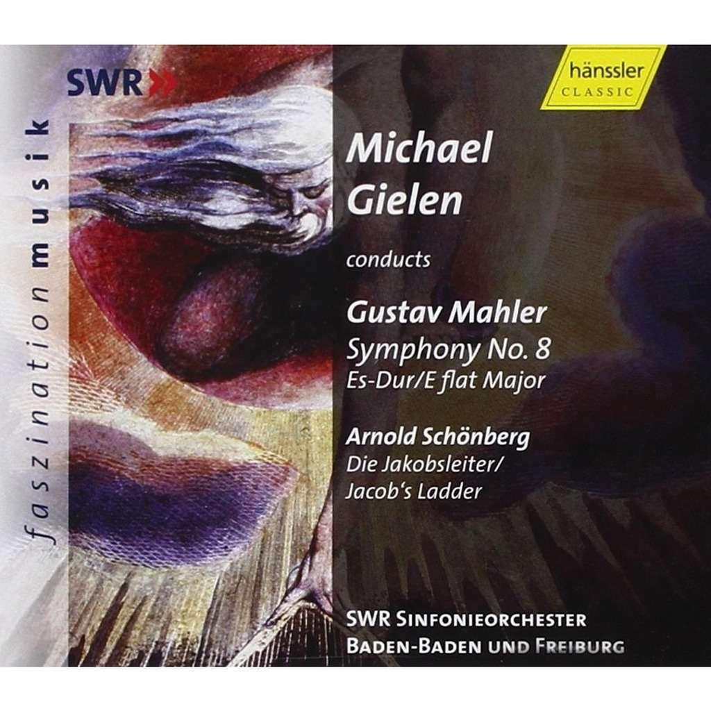 Mahler / Schoenberg Symphony No.8; Die Jakobsleiter (Jacob's Ladder) / Southwest German RSO, Michael Gielen