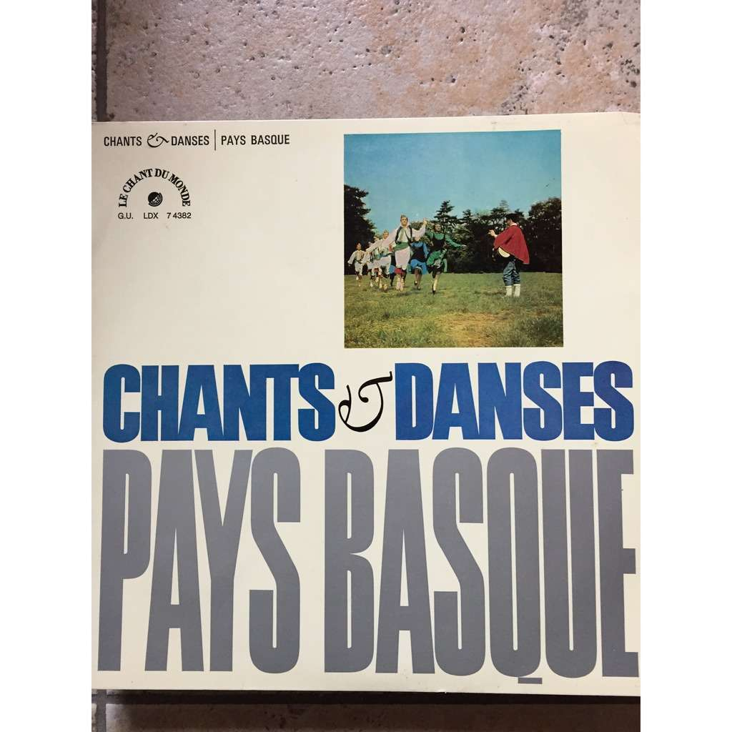Chœurs Et Ballets Basques Etorki Chants Et Danses Du Pays-Basque