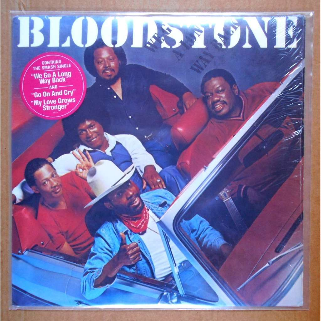 Bloodstone We Go A Long Way Back
