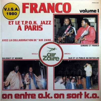 FRANCO & le T.P.O.K. JAZZ EN COLERE - vol.1 - on entre ok on sort ko
