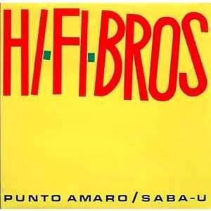 Hi.Fi Bros Punto Amaro / Saba-U