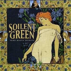SOILENT GREEN Sewn Mouth Secrets