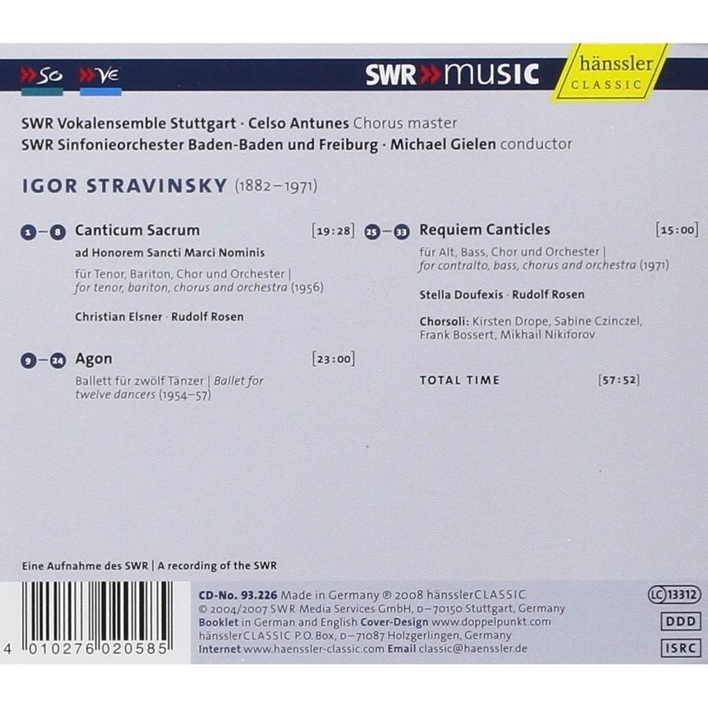 Stravinsky, Igor Canticum Sacrum; Agon; Requiem Canticles / Stella Doufexis, Christian Elsner,SWR RSO, Michael Gielen