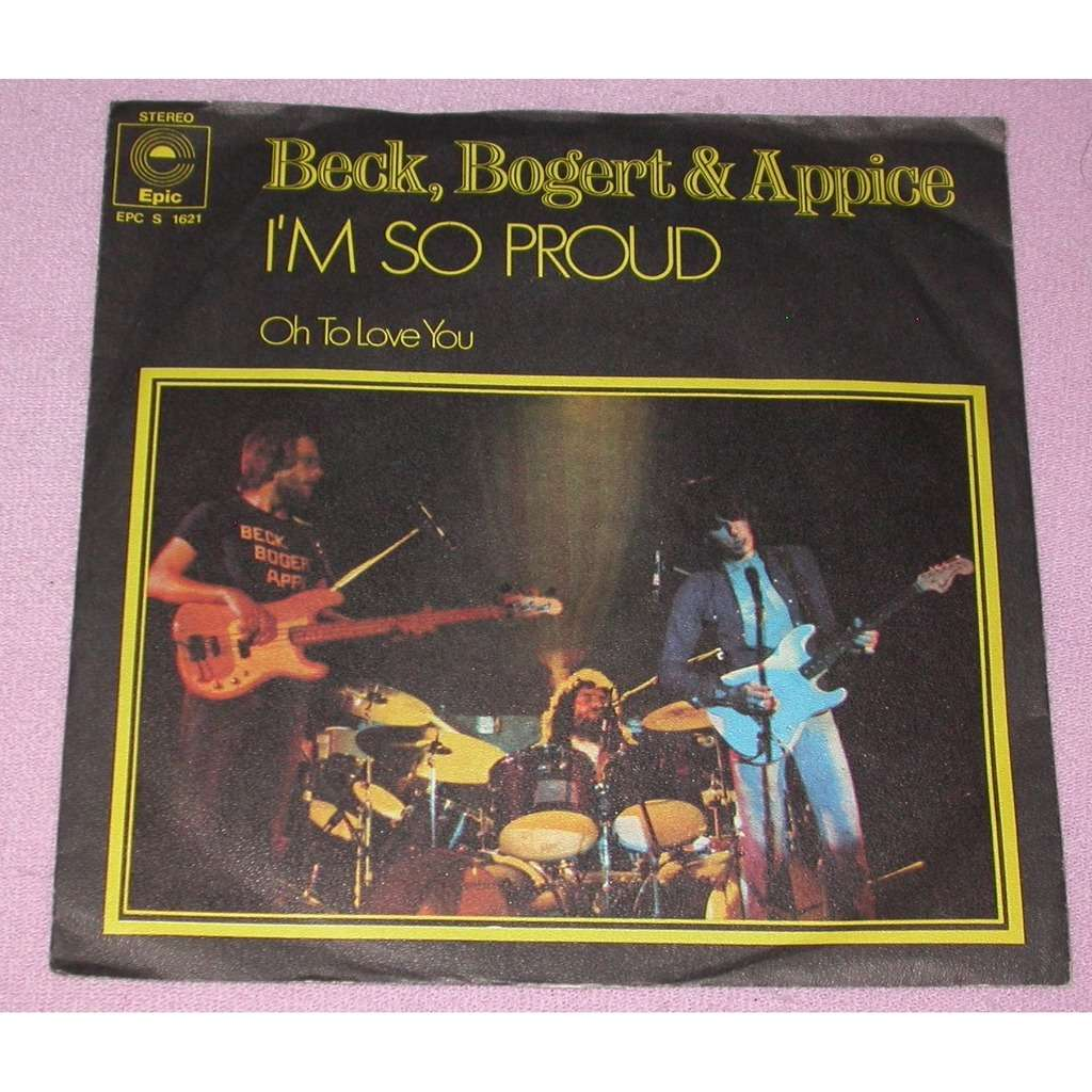 BECK, BOGERT AND APPICE I'M SO PROUD / SAME
