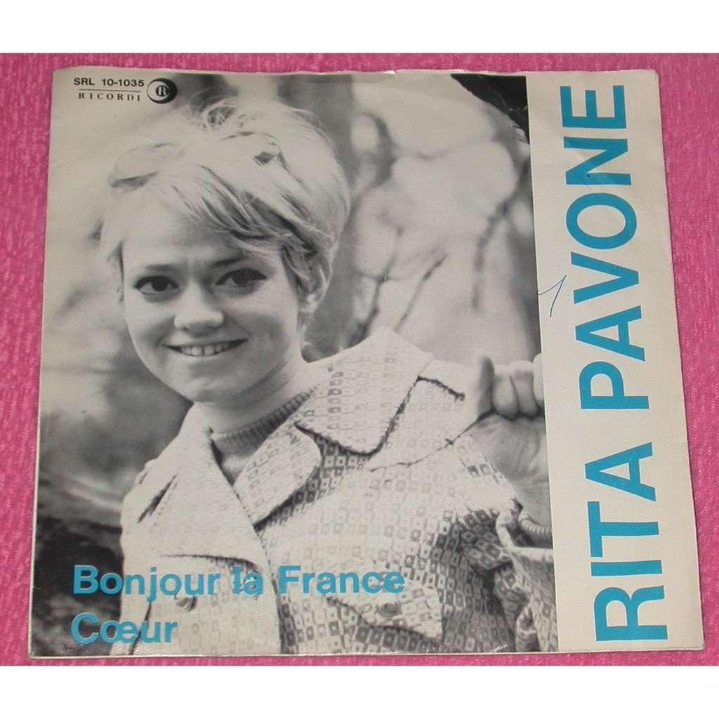 PAVONE RITA BONJOUR LA FRANCE / CŒUR