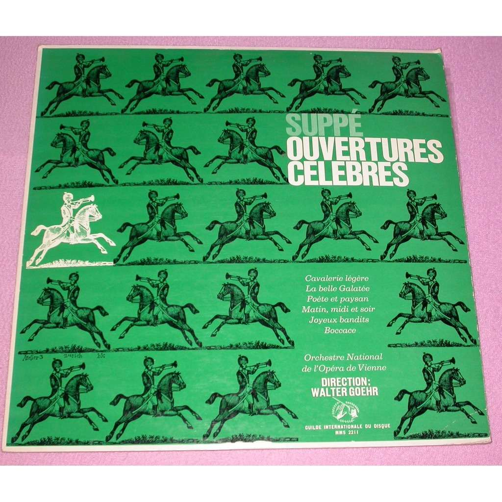Suppe, Orchestre National De L'Opera De Vienne, W Suppe, Orchestre National De L'Opera De Vienne, Walter Goehr - Ouvertures Celebres