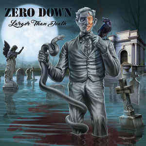 Zero Down Larger Than Death