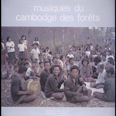 cambodge (various) musiques du cambodge des forets