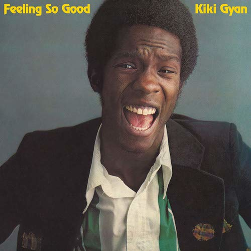 Kiki Gyan Feeling So Good