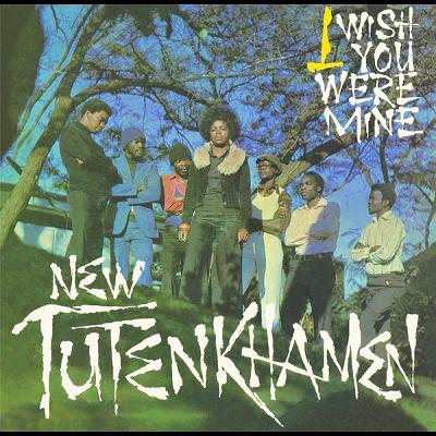 New Tutenkhamen I Wish You Were Mine