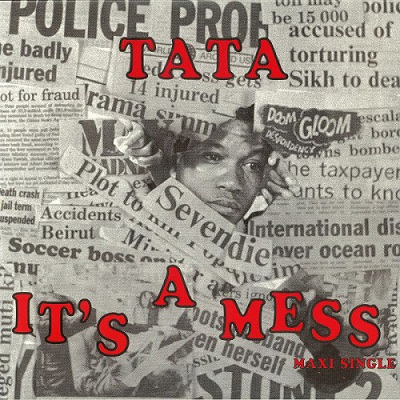 Tata It's A Mess / Afro Breakdance