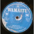 WAMAITU BROTHERS - Mumunia / [unreadable] - 7inch (SP)