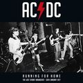 AC/DC - Running for Home (The Lost Sydney Broadcast • 30th January 1977) (2xlp) Ltd Edit Gatefold Sleeve E.U - 33T x 2
