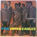 THE SUPER EAGLES - Viva Super Eagles - LP