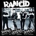 RANCID - Radio Radio Radio: Rare Broadcasts Collection (lp) - 33T
