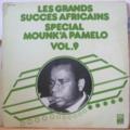 PAMELO MOUNK'A - Les grands succes africains vol. 9 - LP