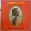 TOHON STAN - Le roi du Tchink system - LP