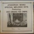 ATAKORAH MANU - Special melodic hits - LP