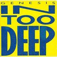 genesis in too deep