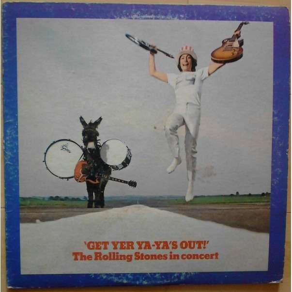 The Rolling Stones 'Get Yer Ya-Ya's Out!' - The Rolling Stones In Concert