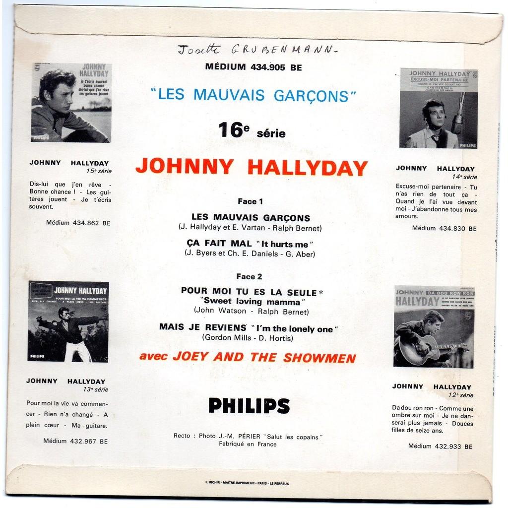 JOHNNY HALLYDAY LES MAUVAIS GARCONS - POUR MOI TU ES LA SEULE - CA FAIT MAL - MAIS JE REVIENS