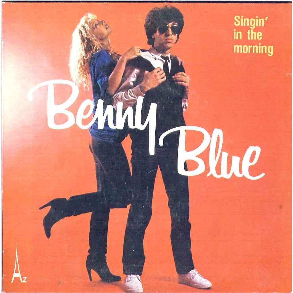 Benny blue Singin'in the morning / Made Cap